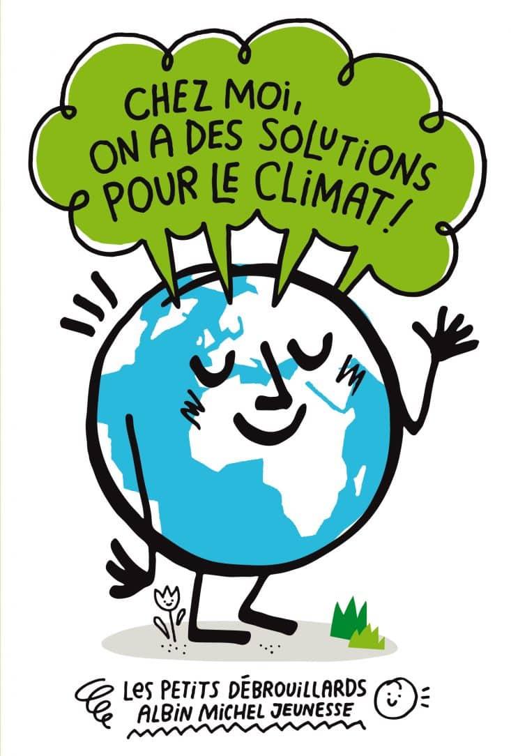 Chez moi, on a des solutions pour le climat
