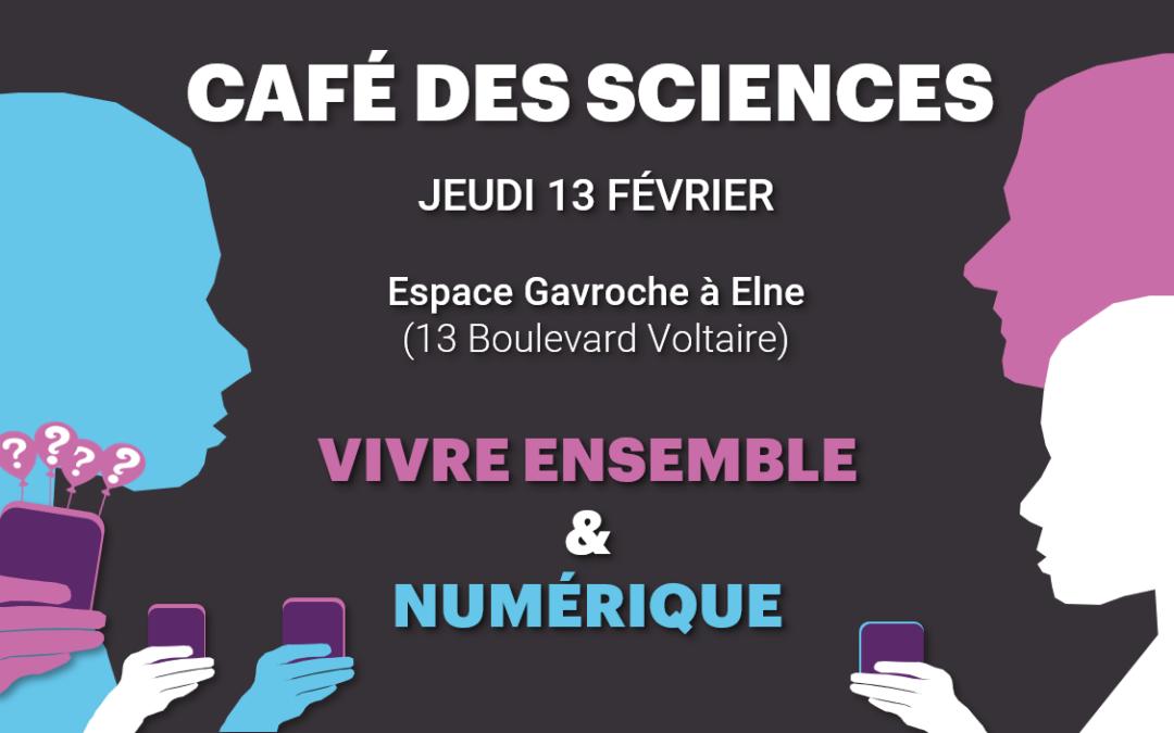 Rdv le 13 fév à Elne pour un Café des Sciences numérique & vivre ensemble