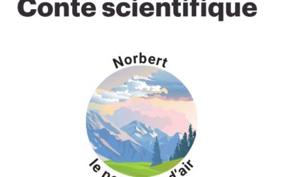 [Conte Scientifique] Norbert, le p'tit bout d'air (à partir de 3 ans)