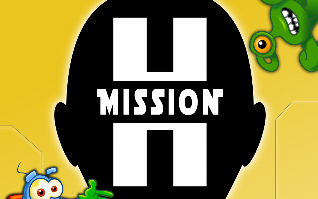 La mission H ne lâche rien !