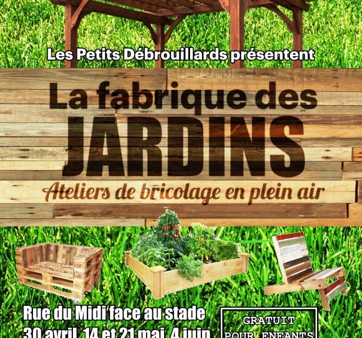 La Fabrique des jardins : 30 avril au 17 juin