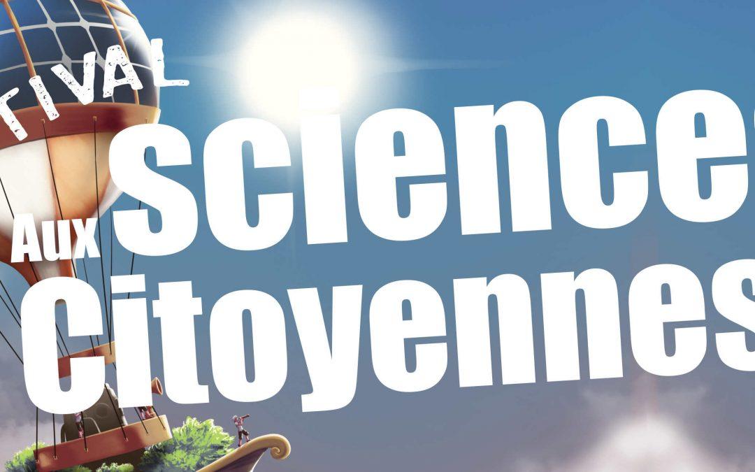 """Festival """"Aux Sciences Citoyennes!"""" à Montpellier les 1er et 2 juin 2018"""